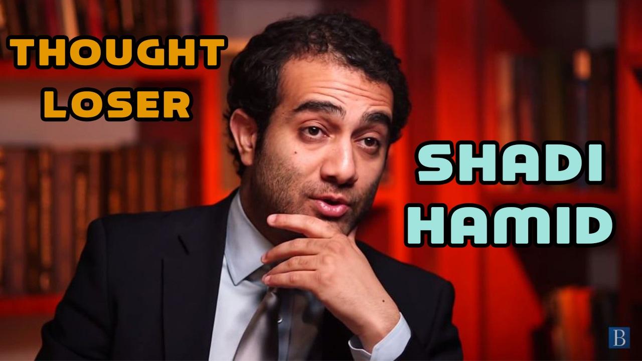 Thought Loser: Meet Shadi Hamid, defender of disastrous NATO regime change in Libya
