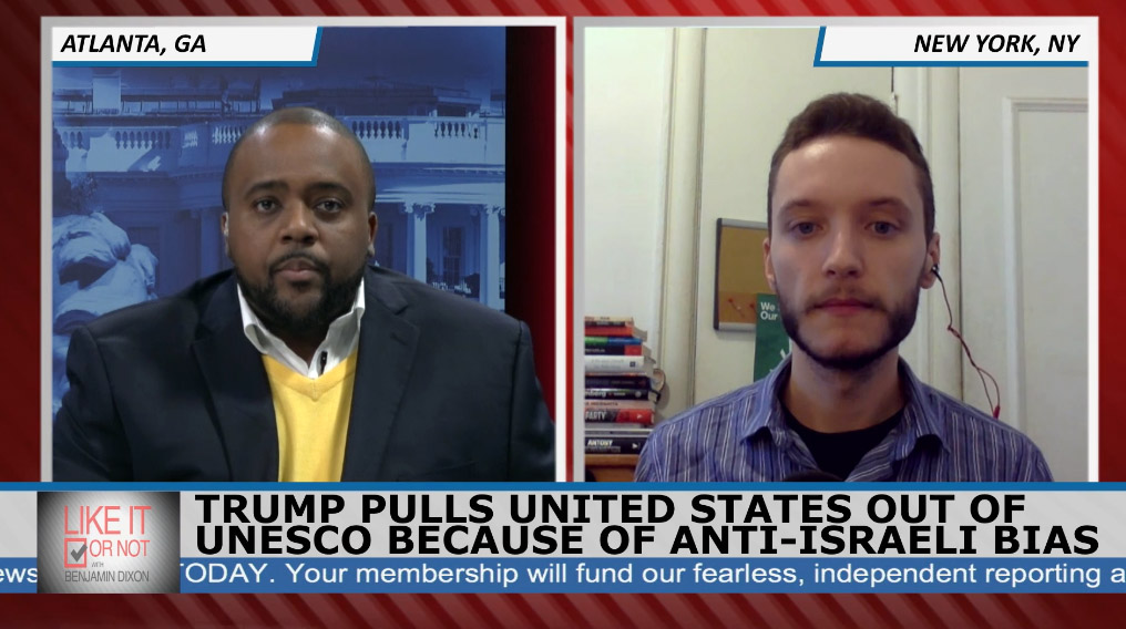 "Trump withdrawing US from UNESCO over fake ""anti-Israel bias"" is attack on Palestinians and UN – Benjamin Dixon interview"